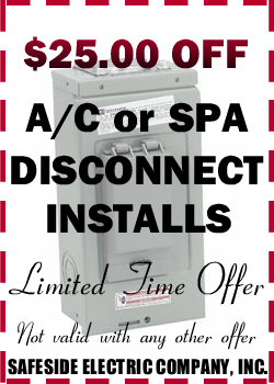 $25.00 Off A/C or SPA Disconnect Installs
